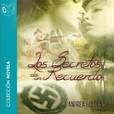 Audiolibro Los secretos de un recuerdo de Andrea Golden