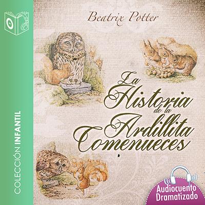 Audiolibro Historia de la ardillita Comenueces