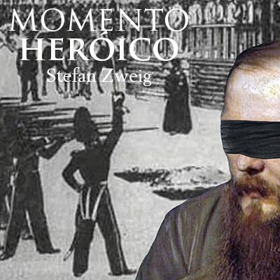 Audiolibro El momento heroico de Stefan Zweig