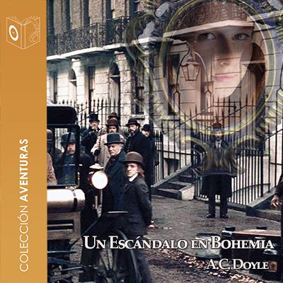 Audiolibro Un escándalo en Bohemia de Arthur Conan Doyle