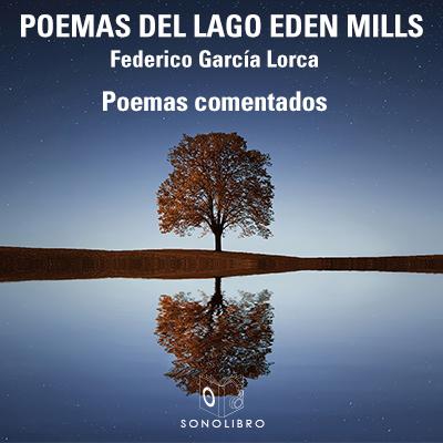 Audiolibro Poemas del lago Eden Mills de Federico García Lorca