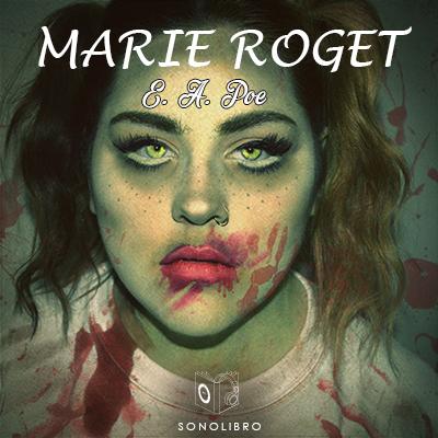 Audiolibro Marie Roget de Edgar Allan Poe