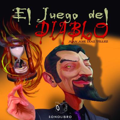 Audiolibro El juego del diablo de Juan José Diaz Téllez