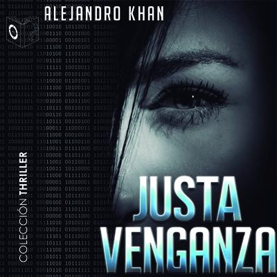 Audiolibro Justa venganza (1os capítulos) de Alejandro Khan