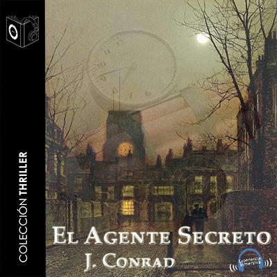 Audiolibro El agente secreto de Joseph Conrad
