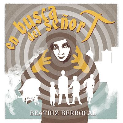 Audiolibro En busca del señor T de Beatriz Berrocal