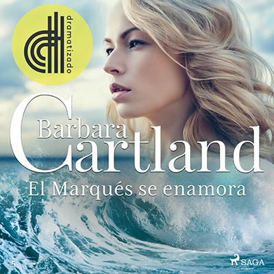 Audiolibro El marqués se enamora de Bárbara Cartland