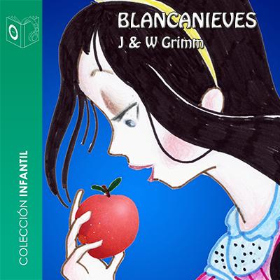 Audiolibro Blancanieves de Hermanos Grimm