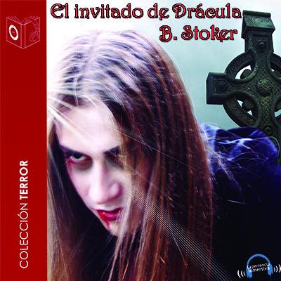 Audiolibro El invitado de Drácula de Bram Stoker