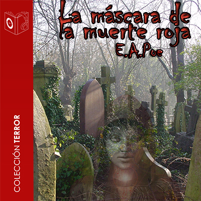 Audiolibro La máscara de la muerte roja de Edgar Allan Poe