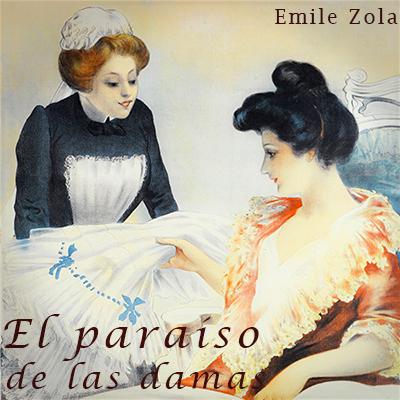 Audiolibro El paraíso de las damas de Emile Zola