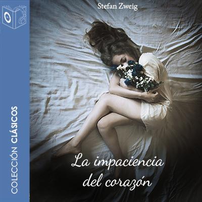 Audiolibro La impaciencia del corazón 1er Cap de Stefan Zweig