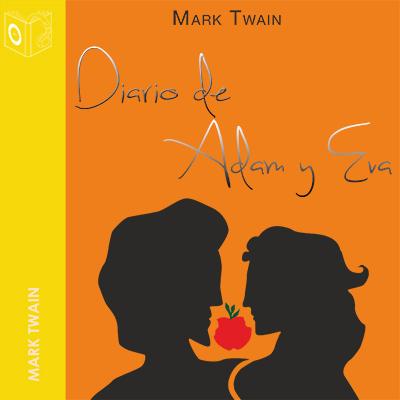 Audiolibro El diario de Adán y Eva de Mark Twain
