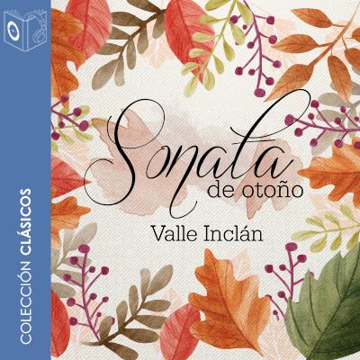 Audiolibro Sonata de otoño de Ramon del Valle Inclán