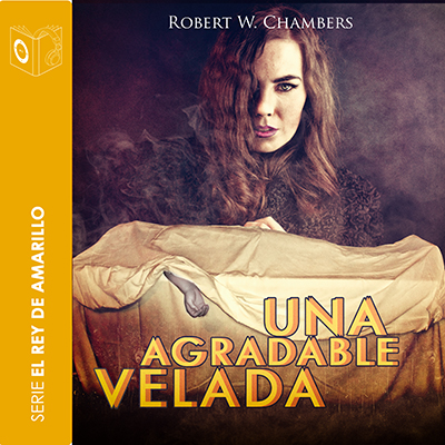 Audiolibro Una agradable velada de Robert William Chambers
