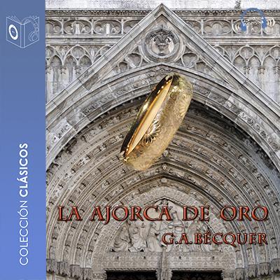 Audiolibro La ajorca de oro de Gustavo Adolfo Bécquer