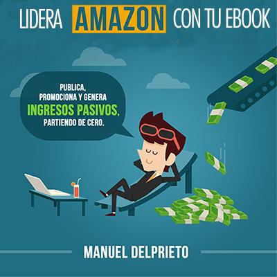 Audiolibro Lidera Amazon con tu ebook de Manuel del Prieto