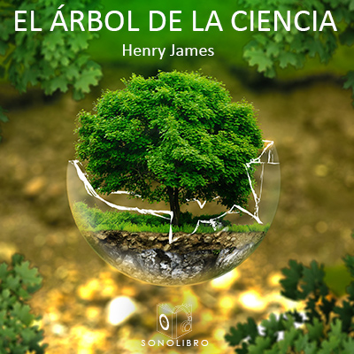 Audiolibro El árbol de la ciencia de Henry James