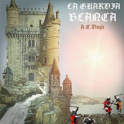 Audiolibro La guardia blanca de Arthur Conan Doyle