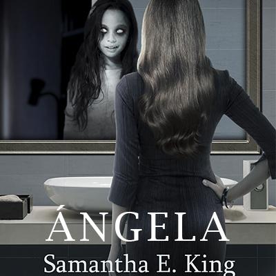 Audiolibro Ángela de Samantha E. King