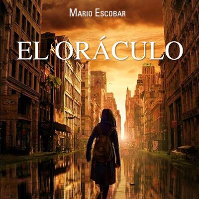 Audiolibro El oráculo de Mario Escobar