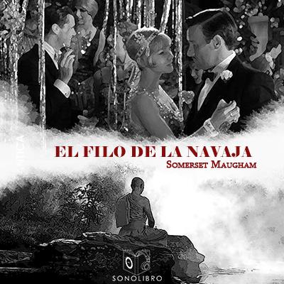 Audiolibro El filo de la navaja de Somerset Maugham