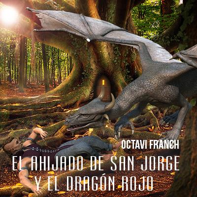 Audiolibro El ahijado de San Jorge y el dragón rojo de Octavi Franch
