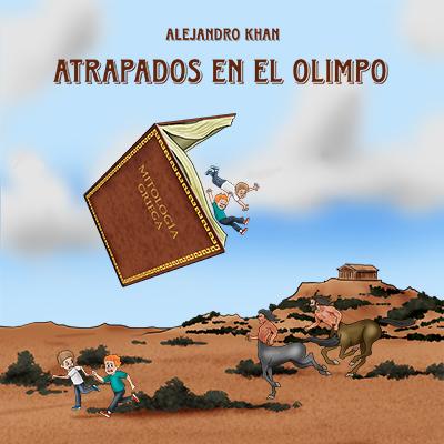 Audiolibro Atrapados en el Olimpo de Alejandro Khan