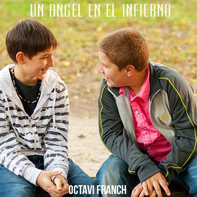 Audiolibro Un ángel en el infierno de Octavi Franch