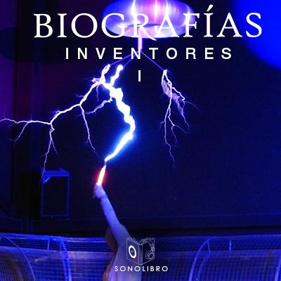 Audiolibro Biografías Inventores I de Heberto Gamero