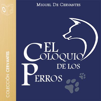 Audiolibro El coloquio de los perros de Cervantes