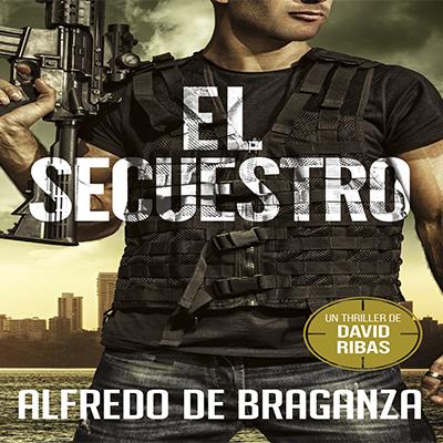 Audiolibro El secuestro de Alfredo de Braganza