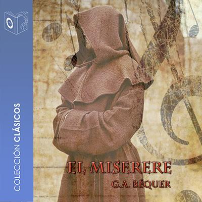 Audiolibro El Miserere de Gustavo Adolfo Bécquer