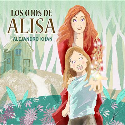 Audiolibro Los ojos de alisa de Alejandro Khan