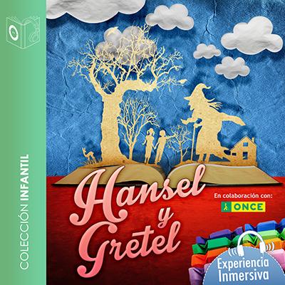 Audiolibro Hansel y Gretel de Hermanos Grimm