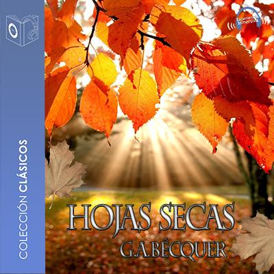 Audiolibro Las hojas secas de Gustavo Adolfo Bécquer