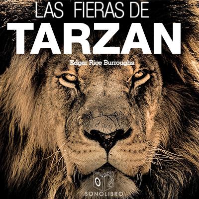 Audiolibro Las fieras de Tarzán de Edgar Rice Burroughs