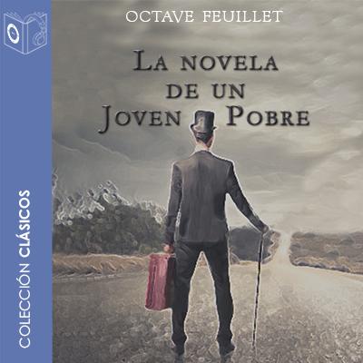 Audiolibro La novela de un joven pobre de Octave Feuillet