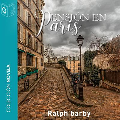 Audiolibro Pensión en Paris de Ralph Barby