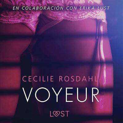 Audiolibro Voyeur de Cecilie Rosdahl