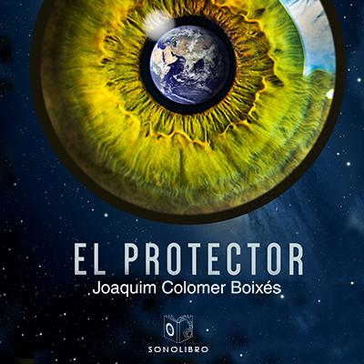 Audiolibro El protector de Joachim Colomer Boixés