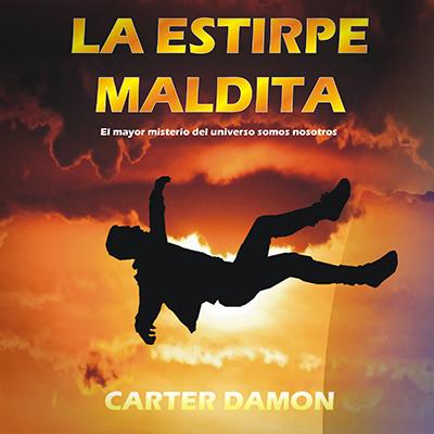 Audiolibro La estirpe maldita de Carter Damon