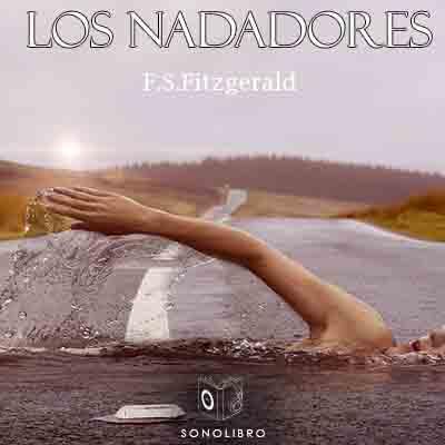 Audiolibro Los nadadores de Francis Scott Fitzgerald