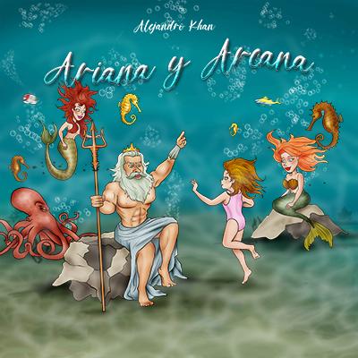 Audiolibro Ariana y Arcana de Alejandro Khan