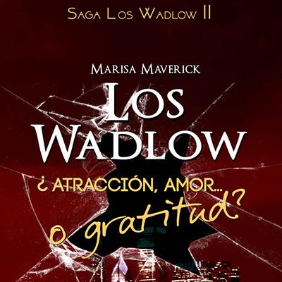 Audiolibro Los Wadlows II de Marisa Maverick