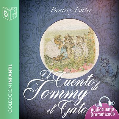 Audiolibro El cuento de Tomy el gatito de Beatrix Potter