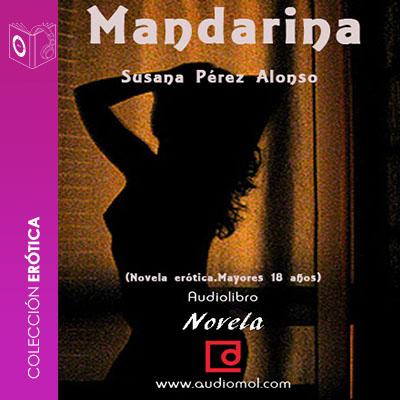 Audiolibro Mandarina de Susana Pérez-Alonso