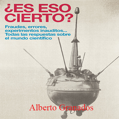 Audiolibro ¿Es eso cierto? de Alberto Granados