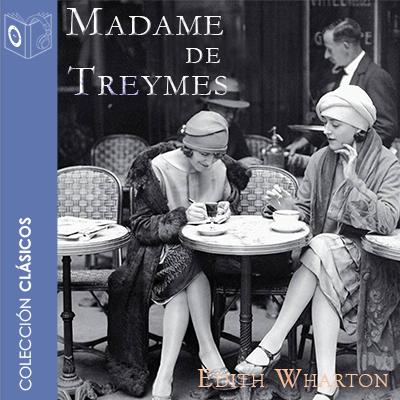 Audiolibro Madame de Treymes de Edith Wharton