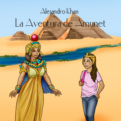 Audiolibro La aventura de Amunet de Alejandro Khan